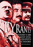 Tyrants: History's 100 Most Evil Despots & Dictators (0572030258) by Cawthorne, Nigel