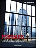 Portraits Of The New Architecture (2843235731) by Paul Goldberger