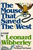 The Mouse That Saved the West (0688003648) by Wibberley, Leonard