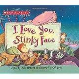 I Love You Stinky Face by Mccourt, Lisa (BRDBK Edition) [Boardbook(2004)]