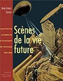 echange, troc Jean-Louis Cohen, Centre canadien d'architecture, Centre de cultura contemporània de Barcelona - Scènes de la vie future
