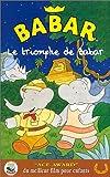 echange, troc Le Triomphe de Babar [VHS]