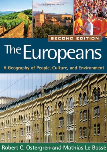 The Europeans, Second Edition: A Geography of People,...