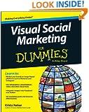Visual Social Marketing For Dummies