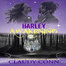 Harley-Awakening: Awakening Series, Book 1 Audiobook by Claudy Conn Narrated by Stevie Zimmerman