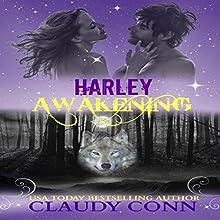 Harley-Awakening: Awakening Series, Book 1 Audiobook by Claudy Conn Narrated by Stevie Zimmerman