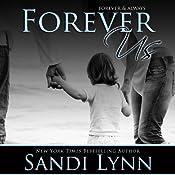 Forever Us | [Sandi Lynn]