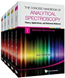img - for The Concise Handbook of Analytical Spectroscopy: Theory, Applications, and Reference Materials: (In 5 Volumes), Volume 1: Ultraviolet Spectroscopy, ... Volume 4: Infrared Spectroscopy, Volu book / textbook / text book