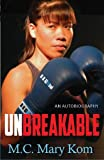 Unbreakable: An Autobiography
