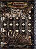 Book of Exalted Deeds (Dungeons & Dragons)(James Wyatt/Darrin Drader/Christopher Perkins)