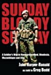Sunday, Bloody Sunday: A Soldier's Wa...