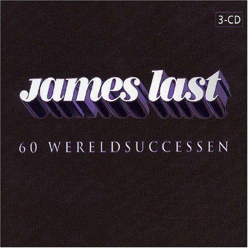 James Last - 60 Wereldsuccessen By James Last - Zortam Music