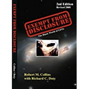 The Black World of UFOs: Exempt from Disclosure (Paperback) By Robert M. Collins          25 used and new from $8.06     Customer Rating: