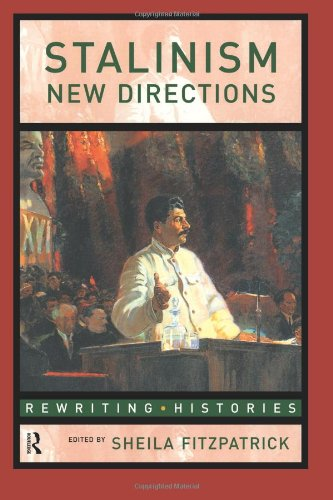 Stalinism: New Directions: A Reader (Rewriting Histories)