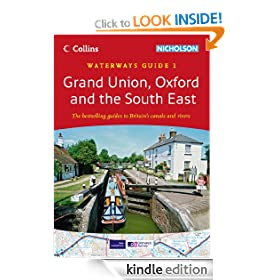 Grand Union, Oxford & the South East (Collins Nicholson Waterways Guides, Book 1)