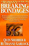 img - for A Woman's Guide to Breaking Bondages (Woman's Guides) book / textbook / text book