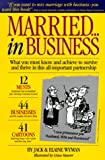 img - for Married...in Business: What You Must Know and Achieve to Survive and Thrive in This All-Important Partnership book / textbook / text book