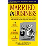 Married in Business: What You Must Know and Achieve to Survive and Thrive in Partnership