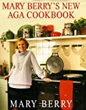 Mary Berry Mary Berry's New Aga Cookbook