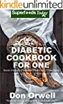 Diabetic Cookbook For One: Over 190 D...