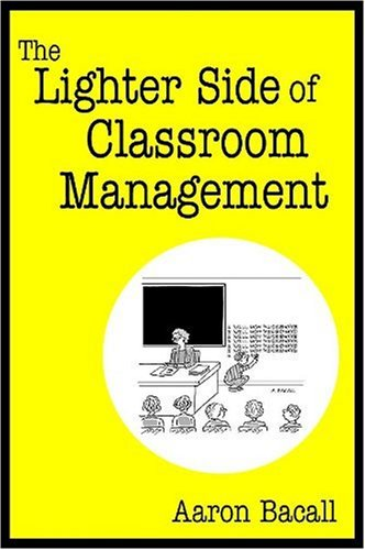 The Lighter Side of Classroom Management