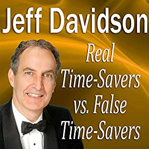 Real TimeSavers vs. False TimeSavers Audiobook