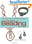 Creative Beading: The Best Projects f...