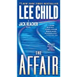 The Affair (with bonus short story Second Son): A Jack Reacher Novel ~ Lee Child