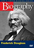 Biography - Frederick Douglass (A&E DVD Archives)
