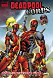 Deadpool Corps - Volume 1: Pool-Pocalypse