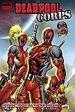 Deadpool Corps - Volume 1: Pool-Pocalypse