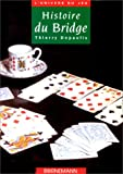 img - for Histoire du bridge book / textbook / text book