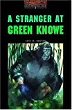 A Stranger at Green Knowe: 700 Headwords (Oxford Bookworms Library)