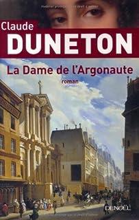 La dame de l'argonaute, Duneton, Claude