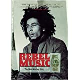 Rebel Music - The Bob Marley Story ~ Rita Marley