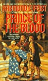 Prince of the Blood (Spectra Fantasy) (0553285246) by Raymond E. Feist