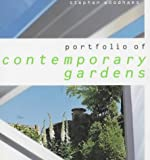 Portfolio of Contemporary Gardens (1903845025) by Woodhams, Stephen