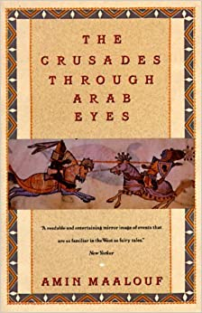 Amazon.com: The Crusades Through Arab Eyes (Saqi Essentials