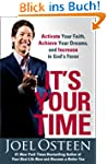It's Your Time: Activate Your Faith,...