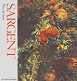 img - for Sargent: Watercolors (Watson-Guptill Famous Artists) book / textbook / text book