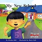 My First Reader: My New School