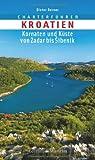 Charterführer Kroatien: Kornaten und Küste von Zadar bis Sibenik