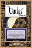 The Witches' Almanac, Issue 32: Spring 2013-Spring 2014: Wisdom of the Moon (Witches' Almanac: Complete Guide to Lunar Harmony)