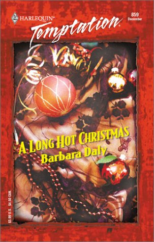 Long Hot Christmas (Harlequin Temptation), Barbara Daly