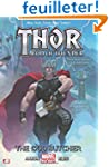 Thor: God of Thunder Volume 1: The Go...