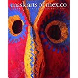 Mask Arts of Mexicoby Ruth D. Lechuga