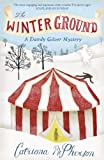 Catriona McPherson The Winter Ground (Dandy Gilver Murder Mystery 3)