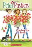 img - for Petal Pushers #4: Coming Up Roses book / textbook / text book