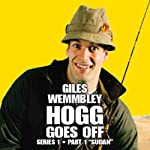 Giles Wemmbley Hogg Goes Off, Series 1, Part 1: Sudan | BBC Audiobooks