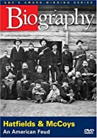 Biography - Hatfields And Mccoys An American Feud from A&E Home Video